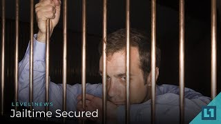 Download Level1 News August 21 2018: Jailtime Secured Video