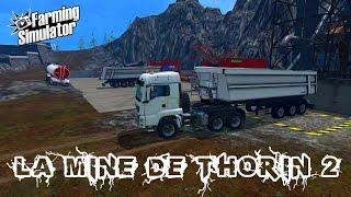 Download [FS 15] ″La Mine de Thorin″ #2 Video