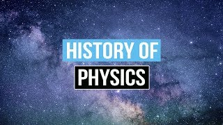 Download The History of Physics and Its Applications Video