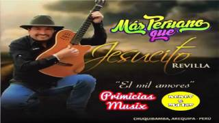Download JESUCITO REVILLA // MIX DE ORO // GRANDES EXITOS¡ ✅ Video