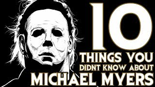 Download 10 Things You Probably Didn't Know About Michael Myers! (10 Facts) | Halloween Video