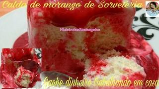 Download CALDA DE MORANGO DE SORVETERIA MARAVILHOSA. Video