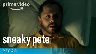 Download Sneaky Pete - Season 1 Recap | Prime Video Video