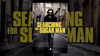 Download Searching For Sugar Man Video
