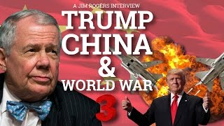 Download Trump, China & World War 3 - Jim Rogers Video
