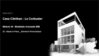 Download Revit 2017 - Casa Citröhan 26 Masas In-Place Elemento Personalizado Video