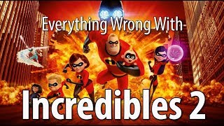 Download Everything Wrong With Incredibles 2 In 16 Minutes Or Less Video