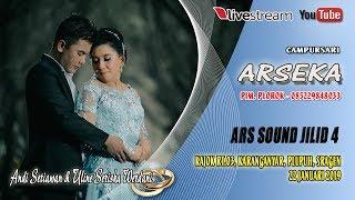 Download LIVE ARSEKA MUSIK//ARS JILID 4//LIVE KAJOK , KARANGANYAR, PLUPUH, SRAGEN Video