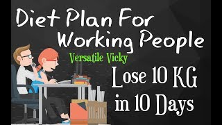 Download How to Lose Weight Fast 10Kg in 10 Days | Weight Loss Diet Plan For Working People / Office Goers Video
