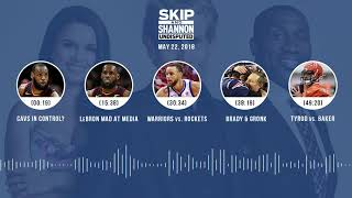 Download UNDISPUTED Audio Podcast (5.22.18) with Skip Bayless, Shannon Sharpe, Joy Taylor | UNDISPUTED Video
