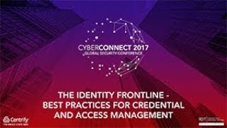 Download The Identity Frontline - Best Practices for Credential and Access Management Video