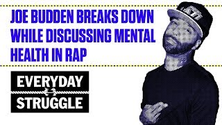 Download Joe Budden Breaks Down While Discussing Mental Health in Rap | Everyday Struggle Video