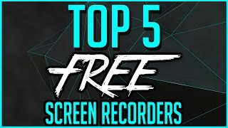 Download Top 5 Best FREE Screen Recording Software 2016-2017 Video