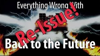 Download Re-Issue: Everything Wrong With Back To The Future Video