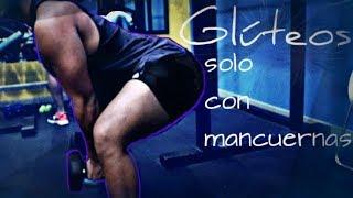 Download Gluteos a muerte y SOLO CON MANCUERNAS!! Video