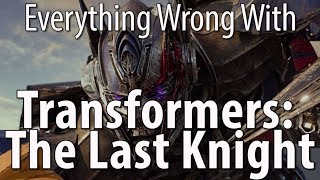 Download Everything Wrong With Transformers The Last Knight Video