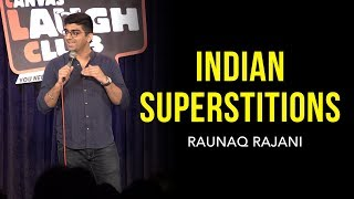 Download INDIAN SUPERSTITIONS   Stand-up comedy by Raunaq Rajani Video