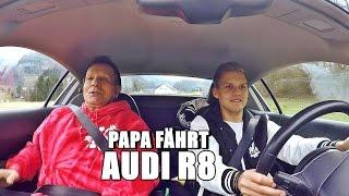 Download PAPA FÄHRT ZUM ERSTEN MAL AUDI R8 | Ksfreakwhatelse Video