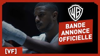 Download CREED II - Bande Annonce Officielle (VF) - Michael B. Jordan / Sylvester Stallone Video