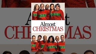 Download Almost Christmas Video