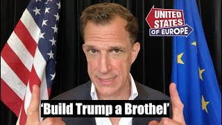 Download 1 Way to Avoid a Trump Trade War: Build Him a Brothel | United States of Europe Video