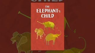 Download The Elephant's Child Video