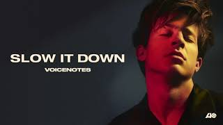 Download Charlie Puth - Slow It Down Video