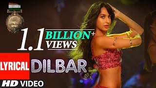 Download DILBAR Lyrical | Satyameva Jayate |John Abraham, Nora Fatehi,Tanishk B, Neha Kakkar,Dhvani, Ikka Video