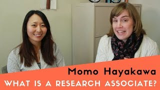 Download What is a Research Associate? (Interview with Momo Hayakawa) Video