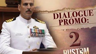 Download #Rustom | Dialogue Promo | Akshay Kumar, Ileana D'cruz, Esha Gupta Video