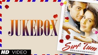 Download ″Sirf Tum″ Movie Songs | Sanjay Kapoor, Priya Gill, Sushmita Sen | Jukebox Video