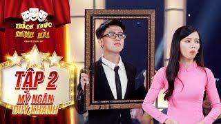Download Thách thức danh hài 4 |tập 2: ″Mượn giọng″ Thu Trang, cặp thí sinh thanh lịch làm tất cả cười nắc nẻ Video