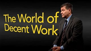 Download The World of Decent Work Today Video