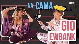 Download NA CAMA COM GIO EWBANK E... ANGÉLICA (PARTE 1) l GIOH Video
