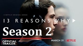 Download 13 Reasons Why SEASON 2 | Official Trailer [HD] | FAN MADE Video