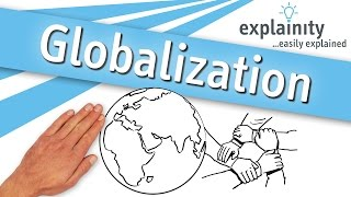 Download Globalization explained (explainity® explainer video) Video