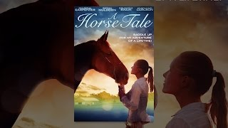Download A Horse Tale Video