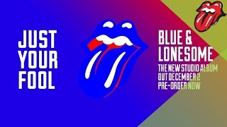 """Download The Rolling Stones – Just Your Fool - Blue & Lonesome (60"""" clip) Video"""