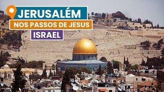 Download Nos passos de Jesus - Jerusalém | Israel Video