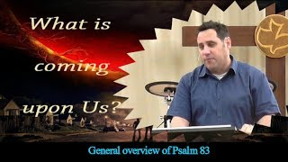 Download PROPHECY REVEALED JUN 25, 2017 - GENERAL OVERVIEW OF PSALM 83 Video
