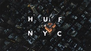 Download HUF NYC Video