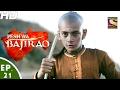 Download Peshwa Bajirao - पेशवा बाजीराव - Ep 21 - 20th Feb, 2017 Video