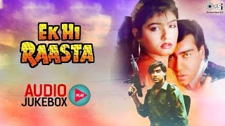 Download Ek Hi Raasta Audio Songs Jukebox | Ajay Devgan, Raveena Tandon | Hit Hindi Songs Video