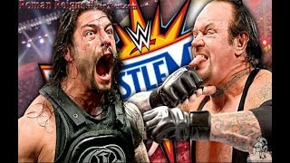 Download WWE Last Fight of The Undertaker vs Roman Reigns at Wrestlemania 33 Video