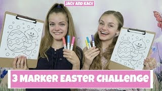 Download 3 Marker Easter Challenge ~ Jacy and Kacy Video