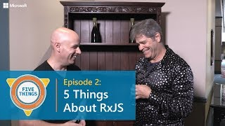 Download #FiveThings About RxJS {S:01 Ep: 02} Video