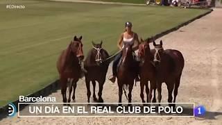Download España Directo - Real Club de Polo de Barcelona - Barcelona - 18/05/17 Video