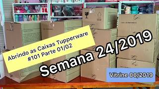 Download Abrindo as Caixas Tupperware: Semana 24/2019! - Vitrine 06/2019! Parte 01/04 Video