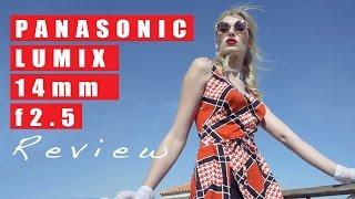 Download Panasonic Lumix 14mm 2.5 Review Video