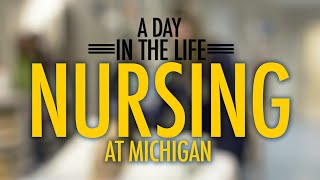 Download A Day In the Life: Nursing at Michigan Video